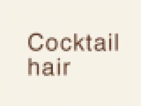 Cocktail hair
