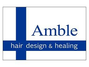 Amble hair design&healing 喜多町店