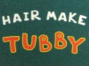 HAIR MAKE TUBBY